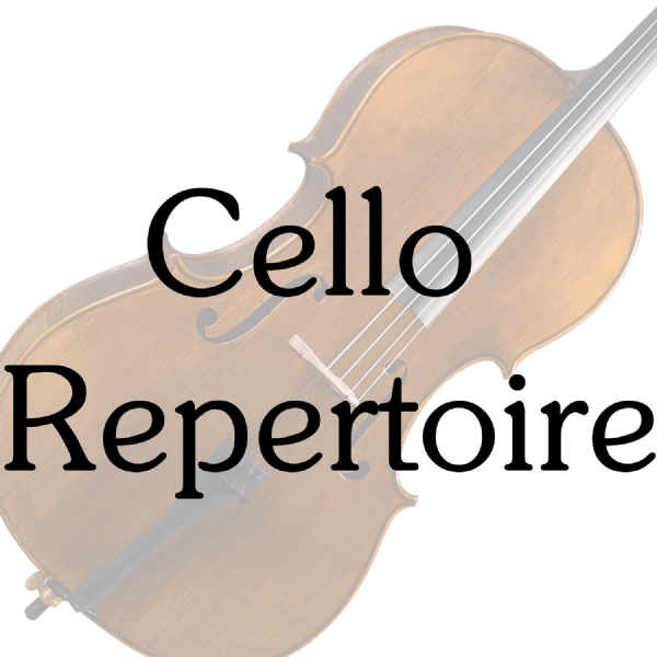 Cello Repertoire